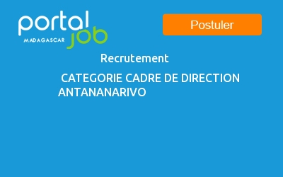 emploi recrutement categorie cadre de direction a antananarivo madagascar secteur marketing